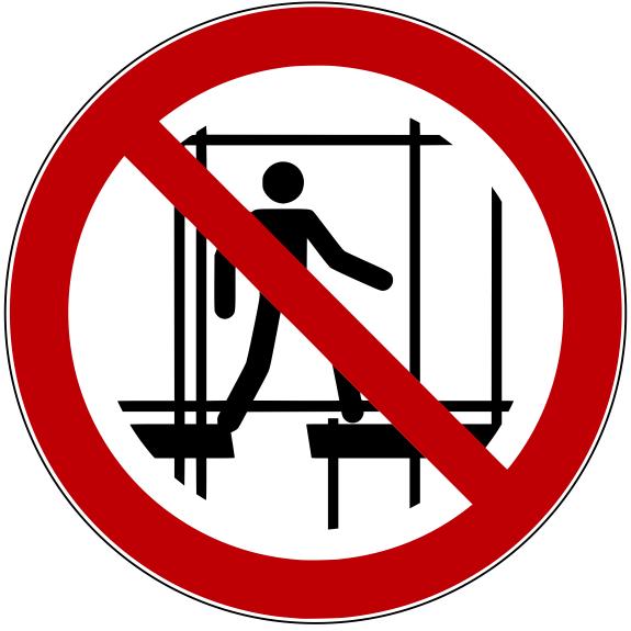 Verbotszeichen P025 Benutzen des unvollständigen Gerüstes verboten selbstklebend
